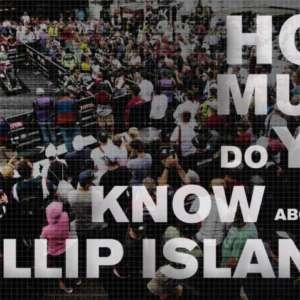 Quante ne sai su Phillip Island? Scoprilo!
