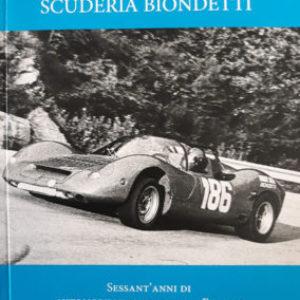 Storia della Scuderia Biondetti – 60 anni di automobilismo sportivo a Firenze  - di David Tarallo