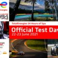 TotalEnergies 24 Hours of Spa preparations enter crucial phase at official test days